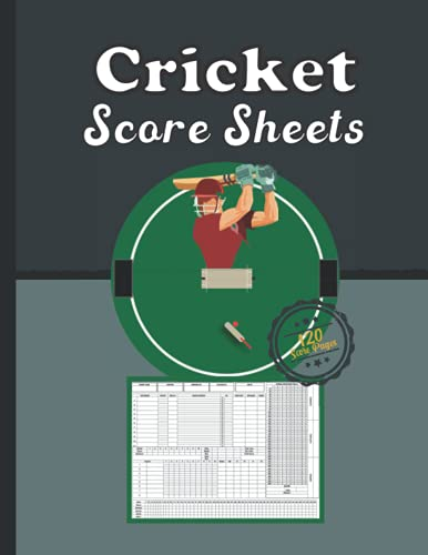 Cricket score sheets: 120 Scorekeeping to Easily Keep Track of All scores in one Convenient book, Perfect Cricket Score Keeper Notebook has room for many details of play. 8.5 x 11 Inch book.