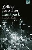Lunapark: Gereon Raths sechster Fall (Die Gereon-Rath-Romane, Band 6)