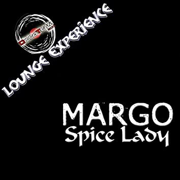 Spice Lady (Lounge Experience)