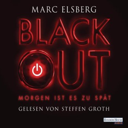 Blackout     Morgen ist es zu spät              By:                                                                                                                                 Marc Elsberg                               Narrated by:                                                                                                                                 Steffen Groth                      Length: 9 hrs and 52 mins     Not rated yet     Overall 0.0