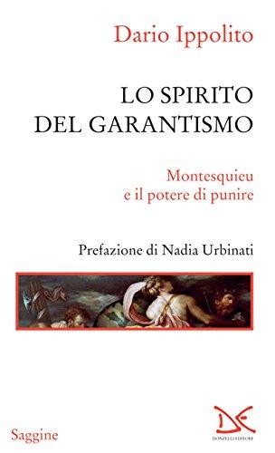 Lo spirito del garantismo: Montesquieu e il potere di punire
