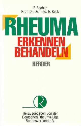 Rheuma erkennen, behandeln. Ein Ratgeber für Betroffene, Partner und Angehörige