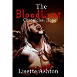 The BloodLust Chronicles: Hope: Book Two of the Vampire Erotica Trilogy (English Edition)