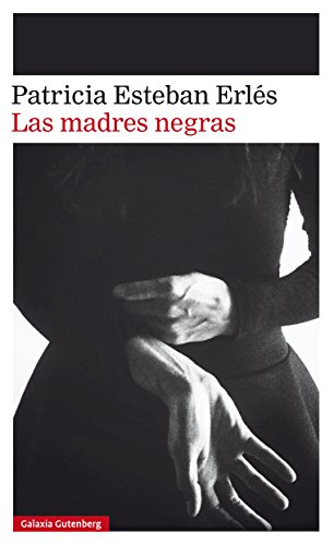 Las madres negras: IV Premio Dos Passos a la Primera Novela (Narrativa)