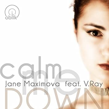 Calm Me Down (feat. V.Ray)