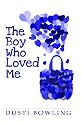 The Boy Who Loved Me Paperback