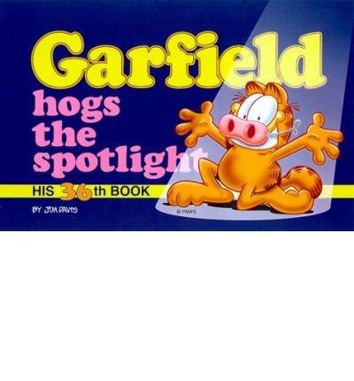 [ [ [ Garfield Hogs the Spotlight[ GARFIELD HOGS THE SPOTLIGHT ] By Davis, Jim ( Author )Feb-29-2000 Paperback