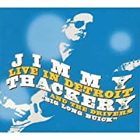 Live in Detroit by Jimmy Thackery (2010-08-20)