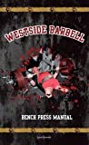 Westside Barbell Bench Press Manual