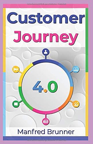Customer Journey 4.0: Wie Sie die Customer Journey Map erstellen und die Customer Experience verbessern.