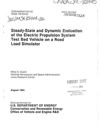 Steady-state and dynamic evaluation of the electric propulsion system test bed vehicle on a road load simulator (English Edition)