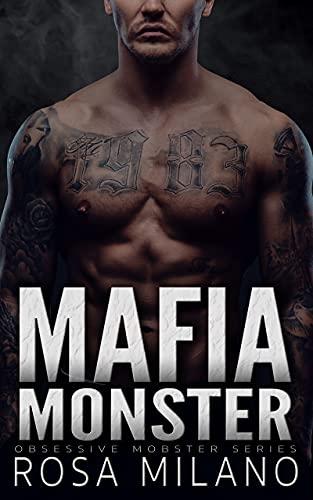 Mafia Monster: A Dark Mafia Romance (Obsessive Mobster Book 5) (English Edition)