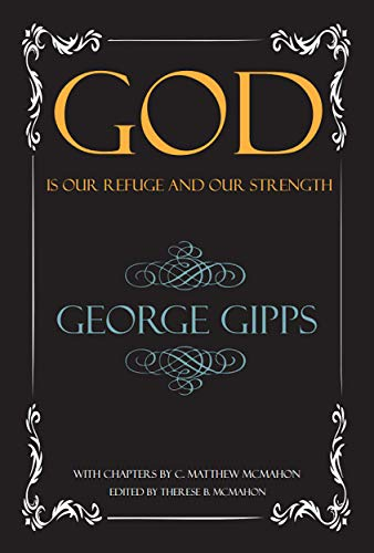 God is Our Refuge and Our Strength (English Edition)
