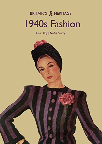 1940s Fashion (Britain's Heritage Series)