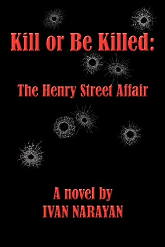 Kill or Be Killed: The Henry Street Affair