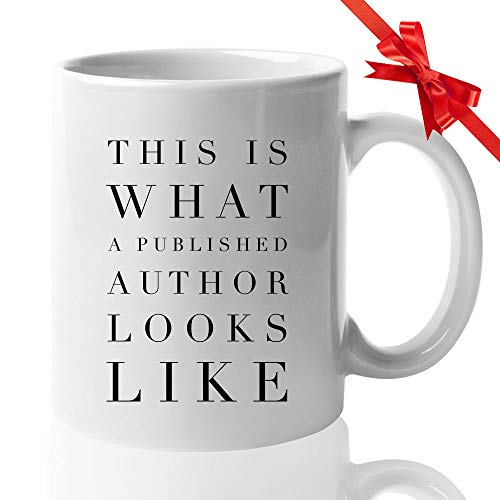 Writer Coffee Mug - This Is What A Published Author Looks Like - Author Fiction Novelist Novel Fan Reader Literature Book Bookworm 11 Oz