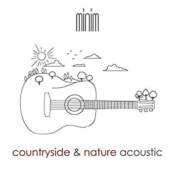 Countryside and Nature Acoustic