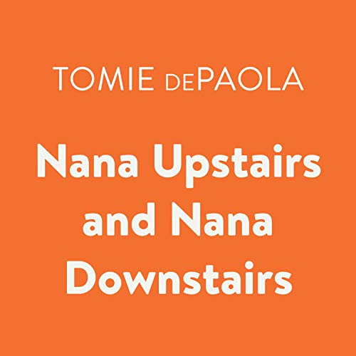 Nana Upstairs and Nana Downstairs cover art