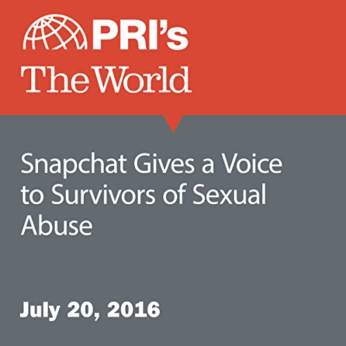 Snapchat Gives a Voice to Survivors of Sexual Abuse audiobook cover art