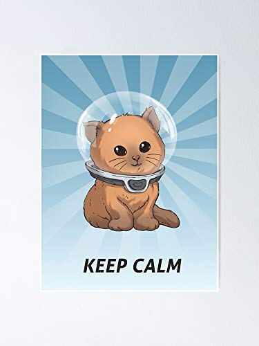 AZSTEEL Keep Calm Cute Cat Poster | Best Gift for Family and Your Friends 11.7 * 16.5 Inch