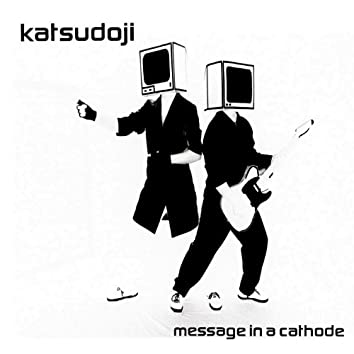 Message In a Cathode