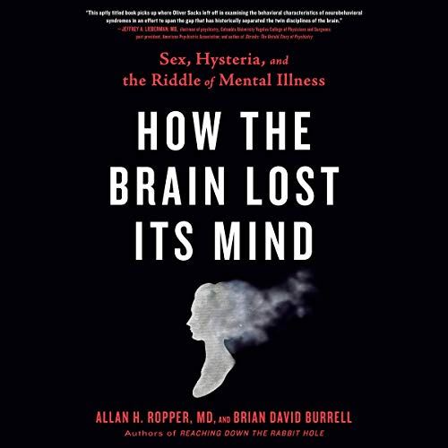 Couverture de How the Brain Lost Its Mind