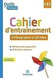 Outils pour le Français CE2 (2021) - Cahier - Orthographe et dictées (2021)
