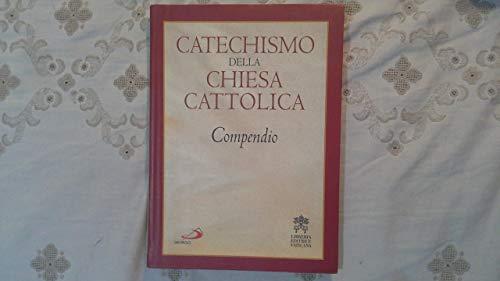 Catechismo della chiesa Cattolica Compendio San Paolo . U73 #