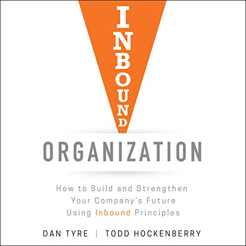 Inbound Organization Audiobook By Dan Tyre, Todd Hockenberry cover art