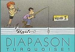 Diapason Turquoise volume 1