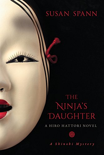 The Ninja's Daughter: A Hiro Hattori Novel (4) (A Shinobi