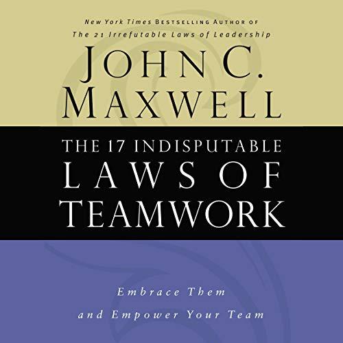 The 17 Indisputable Laws of Teamwork Titelbild