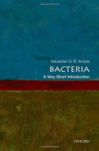 Bacteria: A Very Short Introduction (Very Short Introductions)