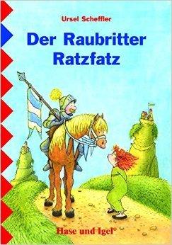 Der Raubritter Ratzfatz: Schulausgabe ( 30. Dezember 2006 )