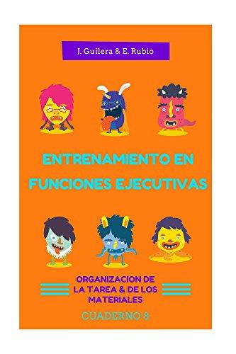 Entrenamiento en Funciones Ejecutivas. Organización Tarea y Materiales. Cuaderno 8.: Fichas para tr