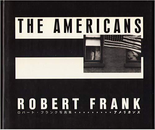 アメリカンズ―ロバート・フランク写真集