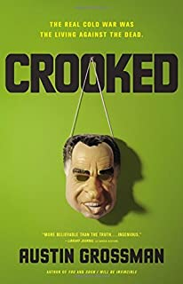 Crooked by Austin Grossman (2015-07-28)