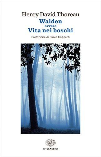 Walden: ovvero Vita nei boschi (Einaudi tascabili. Classici)