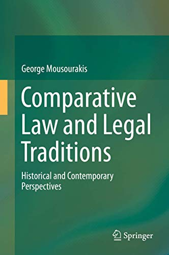 Comparative Law and Legal Traditions: Historical and Contemporary Perspectives