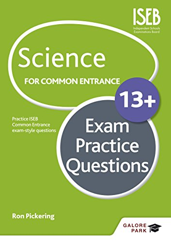 Science for Common Entrance 13+ Exam Practice Questions (English Edition)