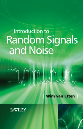 Introduction to Random Signals and Noise (English Edition)