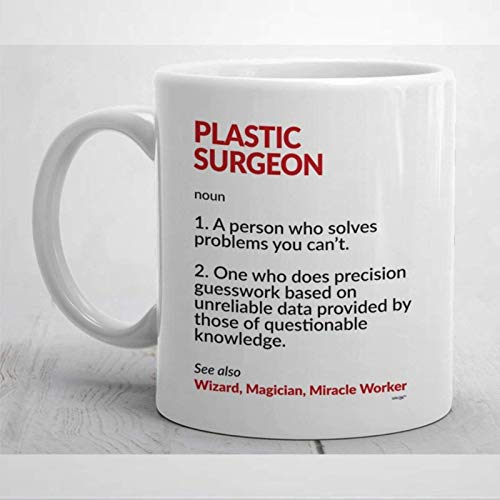 Taza para cirujano plástico Regalo para cirujano plástico Taza de café para cirujano plástico Taza divertida para cirujano plástico Mejor regalo para cirujano Cumpleaños de Navidad Taza de cer
