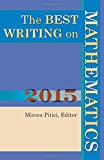 Image of The Best Writing on Mathematics 2015 (The Best Writing on Mathematics (15))