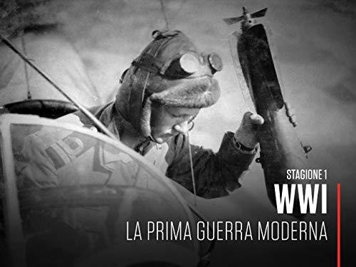 WWI - La prima guerra moderna S1