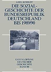 Sozialgeschichte der Bundesrepublik Deutschland 1945 - 1990