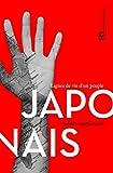 Japonais : Lignes de vie d'un peuple...