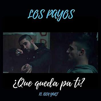 Qué queda pa' ti? (feat. Benyart)