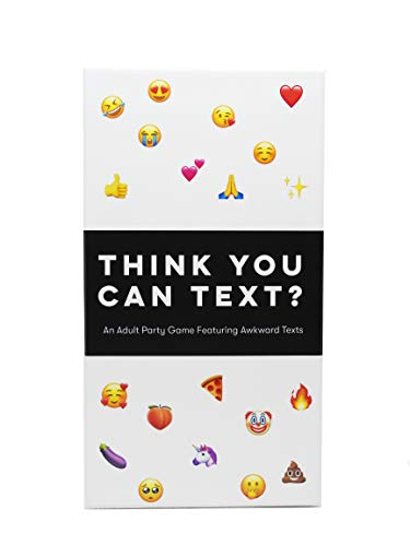 Think You Can Text? - an Adult Party Game Where You Match Hilarious Text Reply Cards to Awkward...