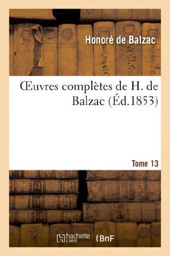 Oeuvres complètes de H. de Balzac. T13