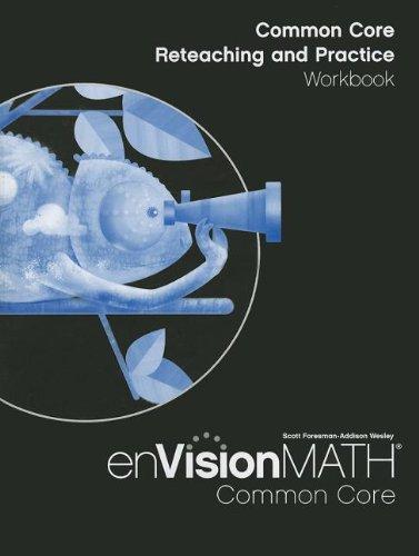 MATH 2012 COMMON CORE RETEACHING AND PRACTICE WORKBOOK GRADE 4